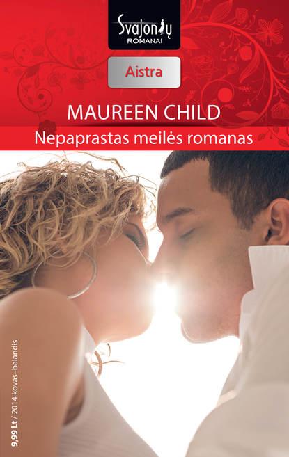 Maureen Child Nepaprastas meilės romanas lauren canan atrodo man reikia vyro