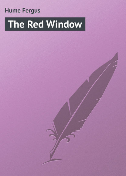 Hume Fergus The Red Window fergus hume the green mummy