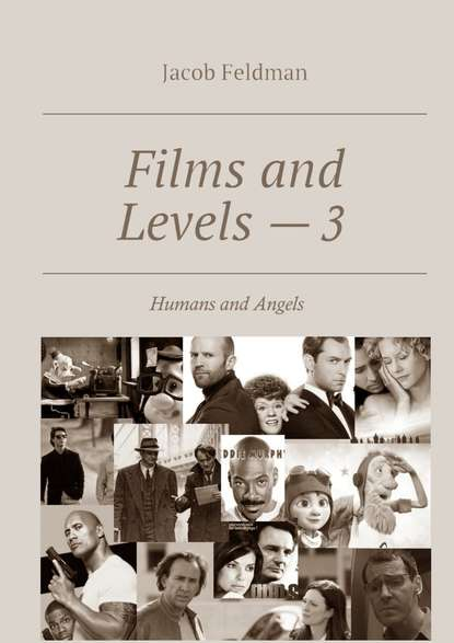 цена на Jacob Feldman Films and Levels – 3. Humans and Angels