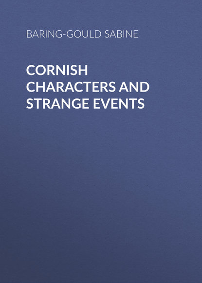 Baring-Gould Sabine Cornish Characters and Strange Events sabine hess person and place