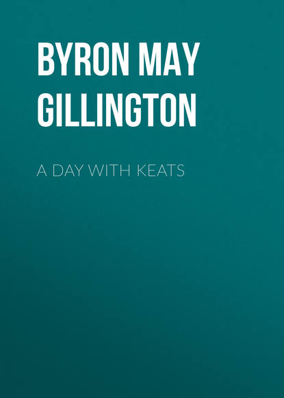 byron may clarissa gillington a day with lord byron Byron May Clarissa Gillington A Day with Keats