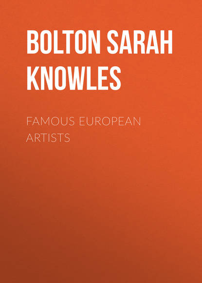 Bolton Sarah Knowles Famous European Artists недорого