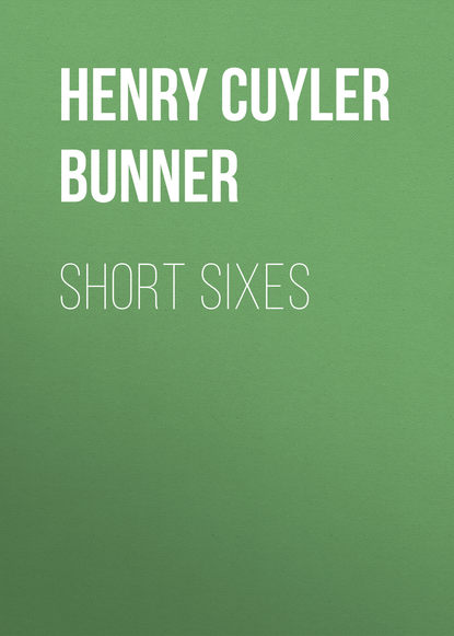 Bunner Henry Cuyler Short Sixes