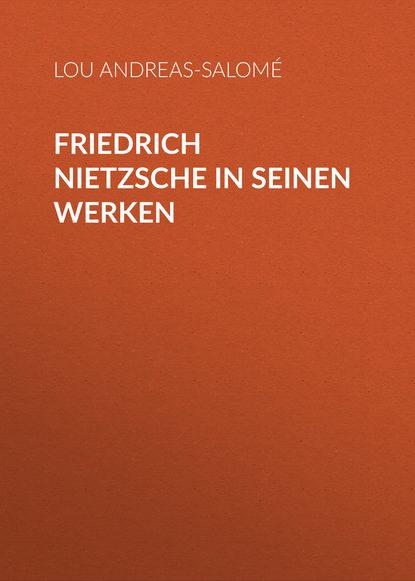 Andreas-Salomé Lou Friedrich Nietzsche in seinen Werken lou andreas salomé ruth