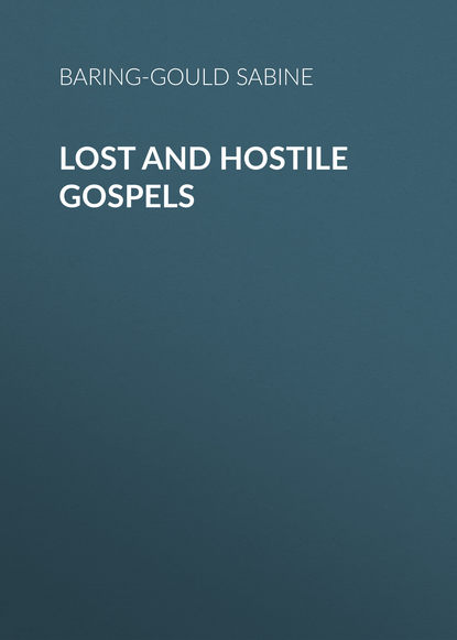 Baring-Gould Sabine Lost and Hostile Gospels sabine hess person and place