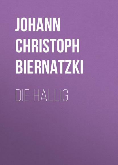 Johann Christoph Biernatzki Die Hallig недорого
