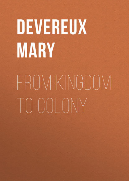 Devereux Mary From Kingdom to Colony mary kim shreck from tired to inspired