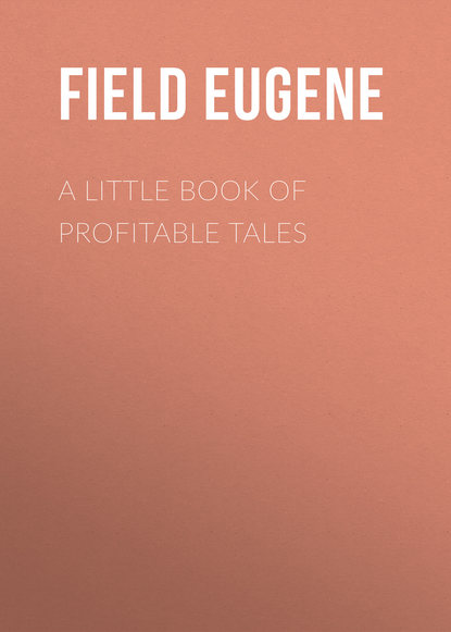 various a little book of filipino riddles Field Eugene A Little Book of Profitable Tales