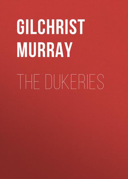 Gilchrist Murray The Dukeries murray sayle china