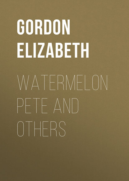 Gordon Elizabeth Watermelon Pete and Others gordon elizabeth english download [b1 ] wb
