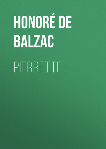 Оноре де Бальзак Pierrette оноре де бальзак seraphita