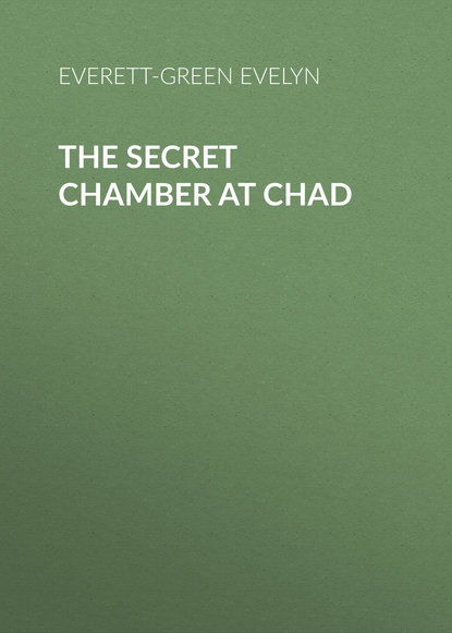 Everett-Green Evelyn The Secret Chamber at Chad chad rebmann crossed wires 1