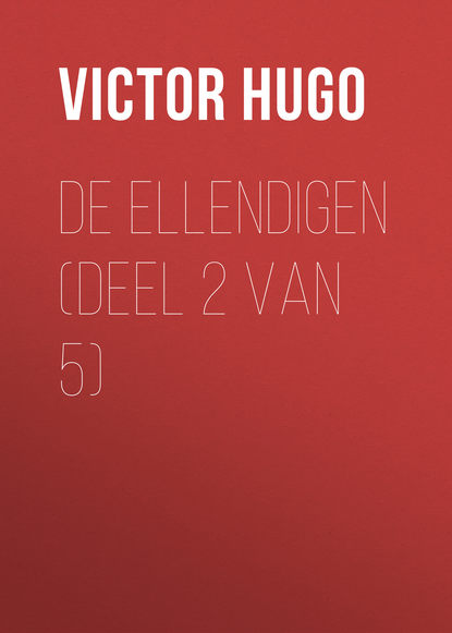 Виктор Мари Гюго De Ellendigen (Deel 2 van 5) недорого