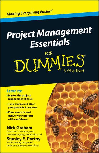 Nick Graham Project Management Essentials For Dummies, Australian and New Zealand Edition группа авторов project management for business professionals