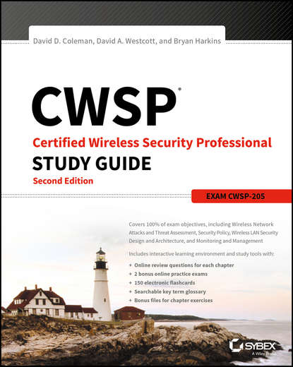 CWSP Certified Wireless Security Professional Study Guide. Exam CWSP-205