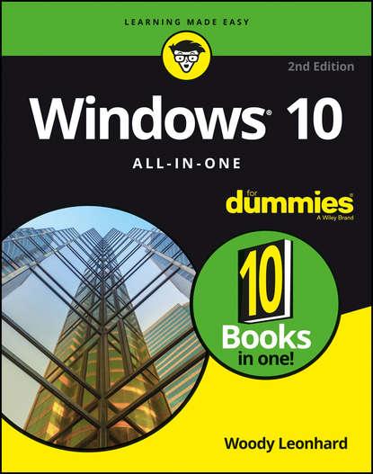 Фото - Woody Leonhard Windows 10 All-In-One For Dummies steve seguis windows powershell 2 for dummies