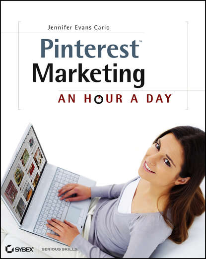 Jennifer Cario Evans Pinterest Marketing. An Hour a Day kelby carr pinterest for dummies