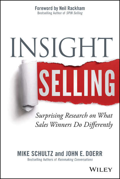 Mike Schultz Insight Selling. Surprising Research on What Sales Winners Do Differently lambert brian sales chaos using agility selling to think and sell differently