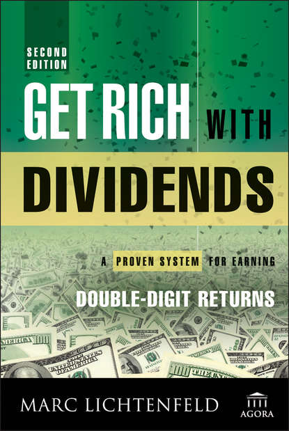 Фото - Marc Lichtenfeld Get Rich with Dividends. A Proven System for Earning Double-Digit Returns charlie tian invest like a guru how to generate higher returns at reduced risk with value investing
