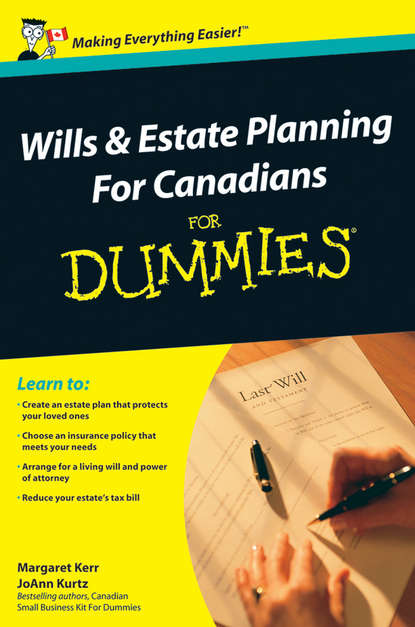 Margaret Kerr Wills and Estate Planning For Canadians For Dummies william streng p estate planning