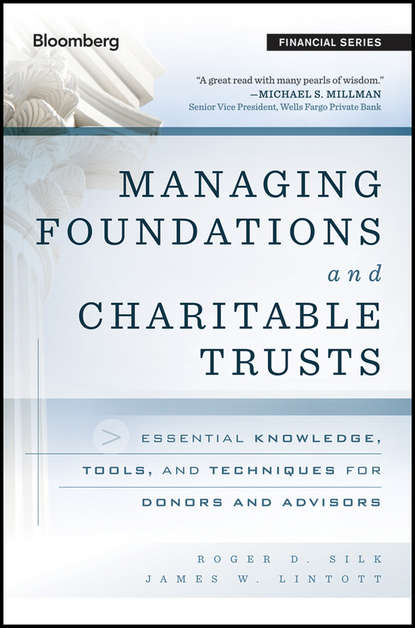 James Lintott W. Managing Foundations and Charitable Trusts. Essential Knowledge, Tools, and Techniques for Donors and Advisors d w marchwell good to know