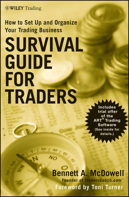 Toni Turner Survival Guide for Traders. How to Set Up and Organize Your Trading Business van tharp k eight edges you must have your written trading plan