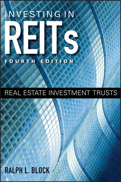 Фото - Ralph Block L. Investing in REITs. Real Estate Investment Trusts charlie tian invest like a guru how to generate higher returns at reduced risk with value investing