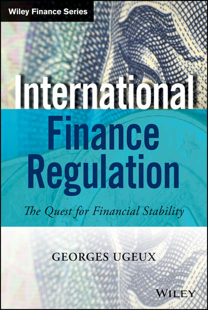Georges Ugeux International Finance Regulation. The Quest for Financial Stability the regulation of oil spills and mineral pollution