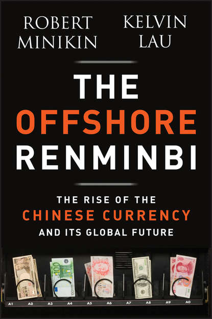 Robert Minikin The Offshore Renminbi. The Rise of the Chinese Currency and Its Global Future inflation as a global problem