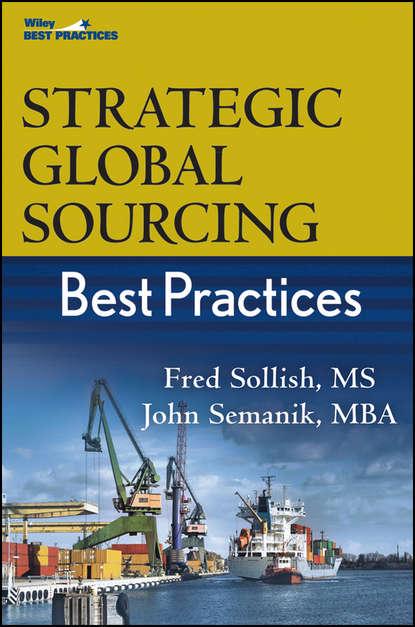 Fred Sollish Strategic Global Sourcing Best Practices tanya joosten social media for educators strategies and best practices