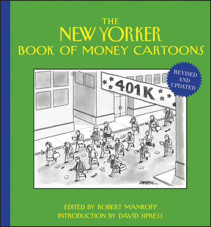 Robert Mankoff The New Yorker Book of Money Cartoons richard peterson l inside the investor s brain the power of mind over money isbn 9780470165904