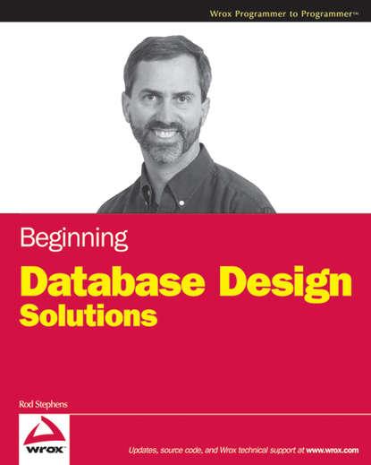 Rod Stephens Beginning Database Design Solutions недорого