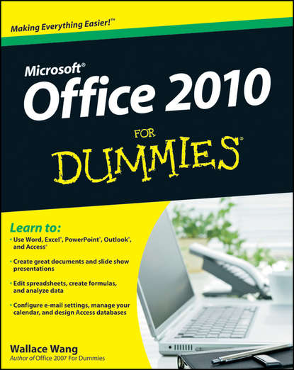 Wallace Wang Office 2010 For Dummies greg harvey excel 2010 all in one for dummies