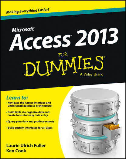 Ken Cook Access 2013 For Dummies bill dyszel outlook 2013 for dummies