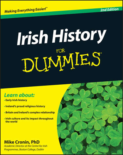 Mike Cronin Irish History For Dummies neil hegarty irish history people places and events that built ireland