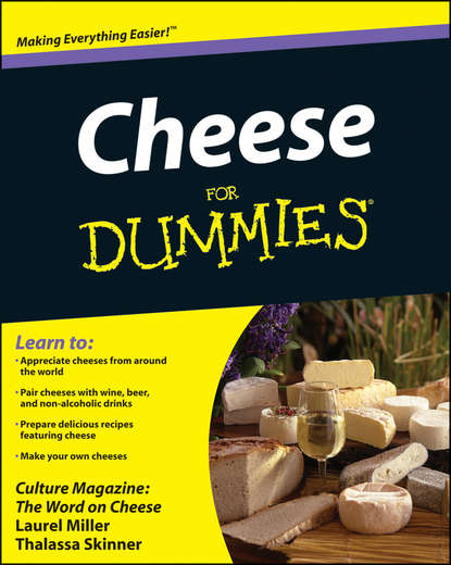 cheese people Laurel Miller Cheese For Dummies