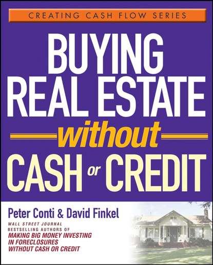 David Finkel Buying Real Estate Without Cash or Credit lucille jr orr succeed without university degrees mentors or money