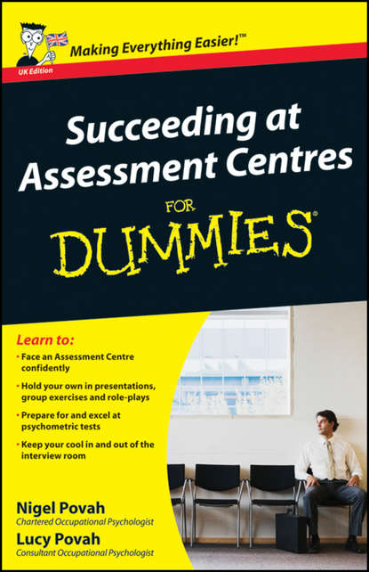 Nigel Povah Succeeding at Assessment Centres For Dummies jon chappell guitar exercises for dummies