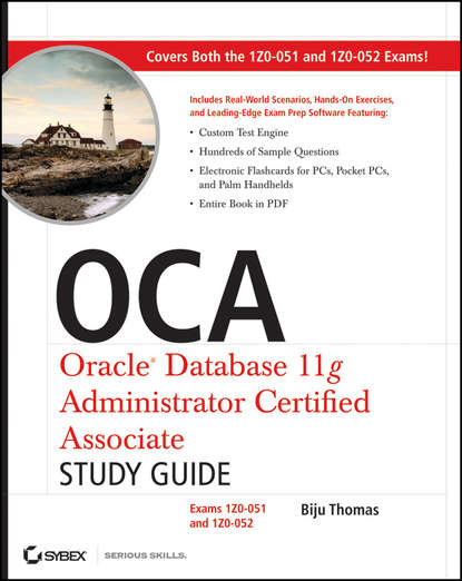 Biju Thomas OCA: Oracle Database 11g Administrator Certified Associate Study Guide. Exams1Z0-051 and 1Z0-052 bob griesemer oracle warehouse builder 11g r2 getting started