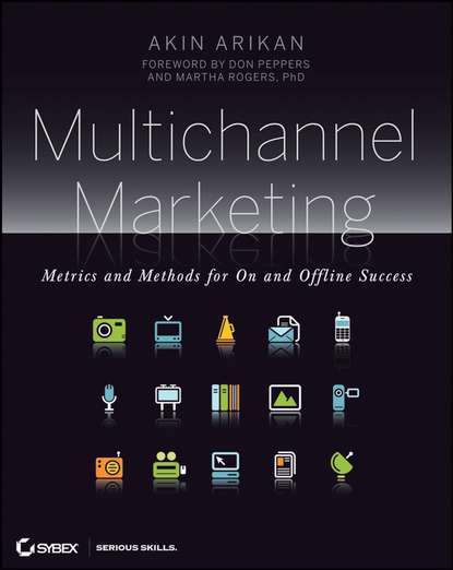 Akin Arikan Multichannel Marketing. Metrics and Methods for On and Offline Success electronic customer relationship management