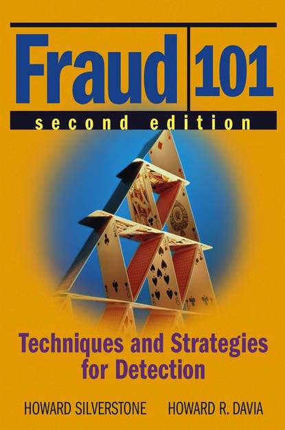 Howard Silverstone Fraud 101. Techniques and Strategies for Detection howard silverstone fraud 101 techniques and strategies for detection
