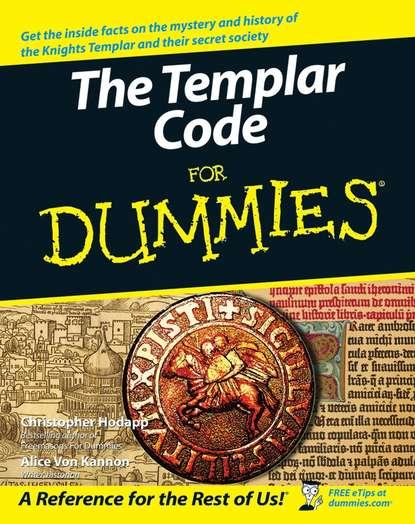 цена на Christopher Hodapp The Templar Code For Dummies
