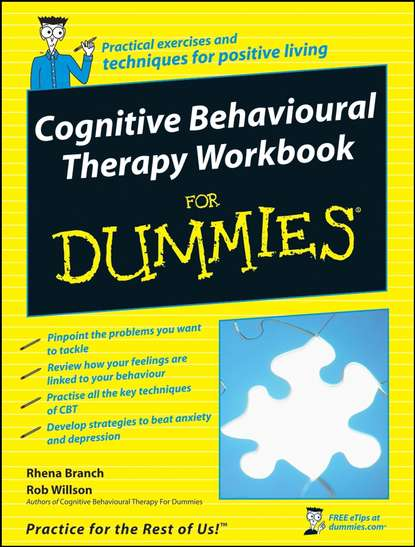 Фото - Rob Willson Cognitive Behavioural Therapy Workbook For Dummies brian thomson managing depression with cbt for dummies