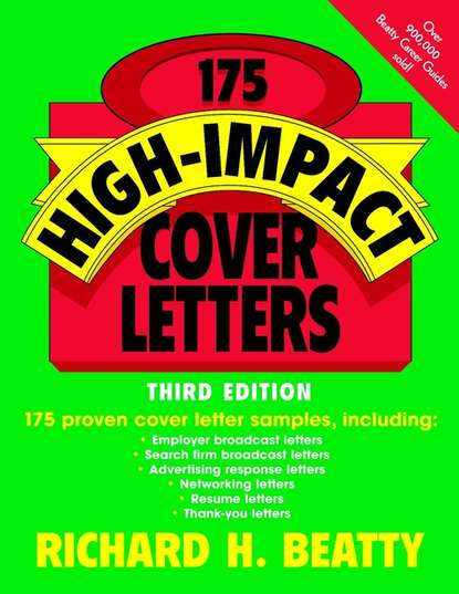 Richard Beatty H. 175 High-Impact Cover Letters amanda mccarthy writing resumes and cover letters for dummies australia nz