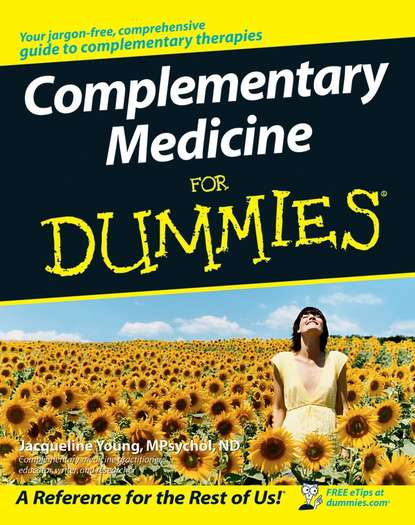 Jacqueline Young Complementary Medicine For Dummies imagery in healing shamanism and modern medicine