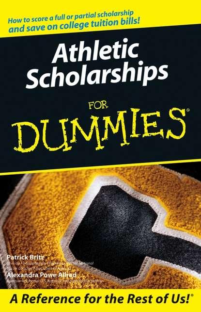 Pat Britz Athletic Scholarships For Dummies недорого