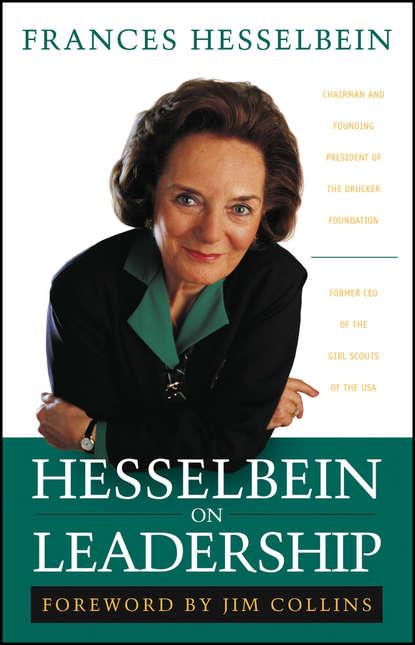 Фото - Frances Hesselbein Hesselbein on Leadership sendek herb gen y now millennials and the evolution of leadership