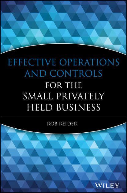 Фото - Rob Reider Effective Operations and Controls for the Small Privately Held Business yeso small crossbody business nylon bag