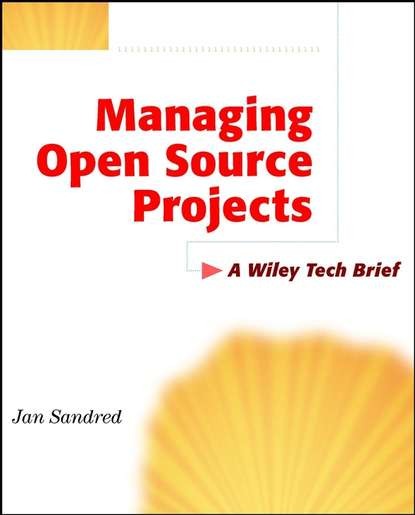 Jan Sandred Managing Open Source Projects. A Wiley Tech Brief open source digital library movement in india