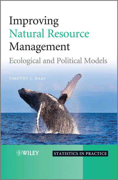 Improving Natural Resource Management. Ecological and Political Models